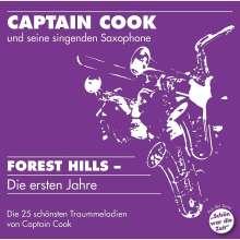 Captain Cook und seine singenden Saxophone: Forest Hills: Die ersten Jahre, CD