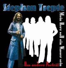 Stephan Trepte: Mein Herz soll ein Wasser sein, CD