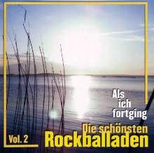 Als ich fortging - Die schönsten Rockballaden Vol. 2, CD