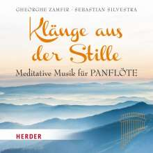 Zampfir,Gheorghe/Silvestra,Sebastian: Klänge aus der Stille, CD
