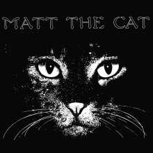 Mathew Larkin Cassell: Matt The Cat, LP