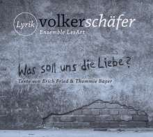 VS Ensemble LesArt/Sturm,Nicolas/Modalca,Argenti: Was Soll Uns Die Liebe, CD