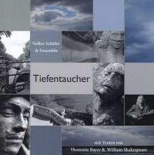 Volker Schäfer: Tiefentaucher, CD