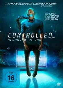 Controlled - Bewahren Sie Ruhe, DVD