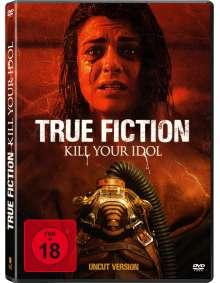 True Fiction - Kill Your Idol, DVD