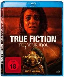 True Fiction - Kill Your Idol (Blu-ray), Blu-ray Disc