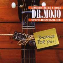 Dr. Mojo: Package For You, CD
