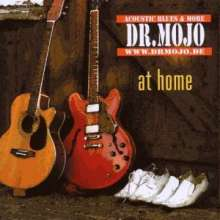Dr. Mojo: At Home, CD