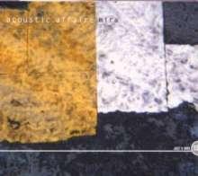 Acoustic Affaire: Mira, CD