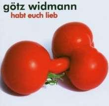 Götz Widmann: Habt Euch lieb, CD