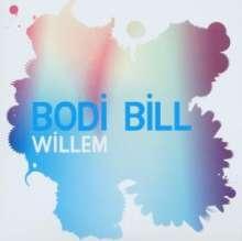 Bodi Bill: Willem, Maxi-CD