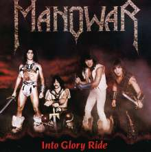 Manowar: Into Glory Ride, CD