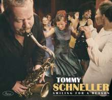 Tommy Schneller: Smiling For A Reason, CD