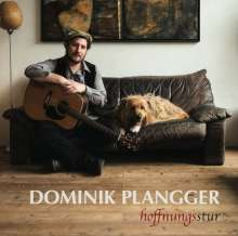 Dominik Plangger: Hoffnungsstur, CD