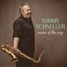 Tommy Schneller: Cream Of The Crop, CD