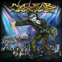 Nuclear Warfare: Just Fucking Thrash, CD
