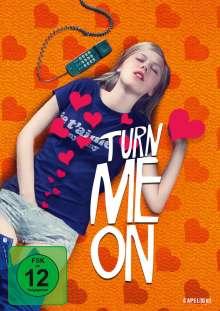 Turn Me On, DVD