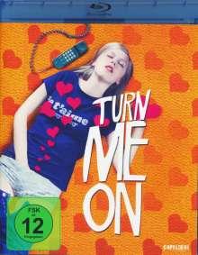 Turn Me On (Blu-ray), Blu-ray Disc