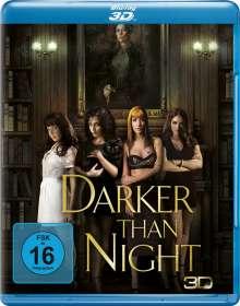 Darker Than Night (3D Blu-ray), Blu-ray Disc