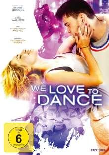 We Love to Dance, DVD