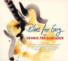 Henrik Freischlader: Blues For Gary, CD