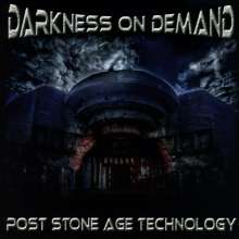Darkness On Demand: Post Stone Age Technology, CD