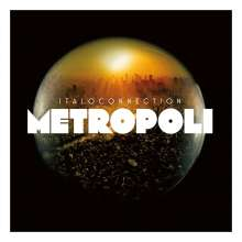 Italoconnection: Metropoli (2CD), 2 CDs