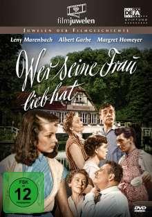 Wer seine Frau lieb hat, DVD