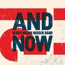 """Klaus """"Major"""" Heuser: And Now?!, CD"""