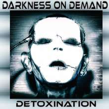 Darkness On Demand: Detoxination, CD