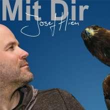 Josef Hien: Mit Dir, CD
