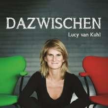 Lucy Van Kuhl: Dazwischen. CD, CD