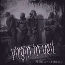 Virgin In Veil: Permanent Funeral, CD