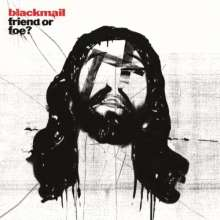 Blackmail: Friend Or Foe? (remastered) (180g) (Limited Edition) (White Vinyl), 1 LP und 1 CD
