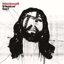 Blackmail: Friend Or Foe? (remastered), 1 LP und 1 CD