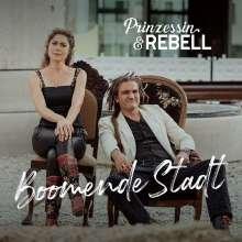 Prinzessin & Rebell: Boomende Stadt, CD