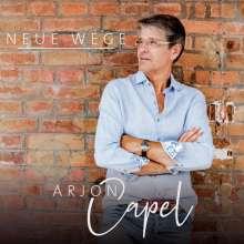 Arjon Capel: Neue Wege, CD