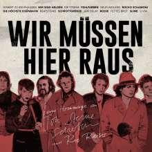 Wir müssen hier raus: Eine Hommage an Ton Steine Scherben & Rio Reiser, 2 LPs und 1 CD