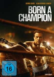 Born a Champion, DVD