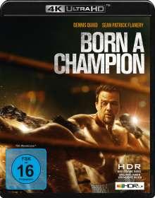 Born a Champion (Ultra HD Blu-ray), Ultra HD Blu-ray