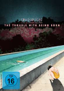 The Trouble With Being Born, DVD