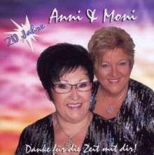 Anni & Moni: 20 Jahre-Danke Für Die, CD