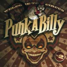 Welcome To Circus Punk-A-Billy 2, CD
