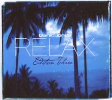 Blank & Jones: Relax Edition Three, 2 CDs