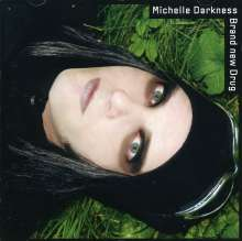 Michelle Darkness: Brand New Drug, CD
