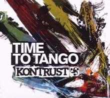 Kontrust: Time To Tango, CD