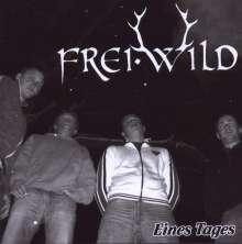 Frei.Wild: Eines Tages, CD
