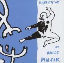 Knorkator: Ich hasse Musik, CD