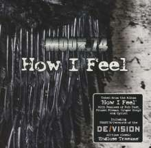Moon. 74: How I Feel (Limited And Numbered Edition), Maxi-CD