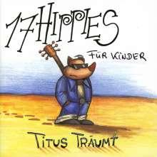 17 Hippies: Titus träumt, CD
